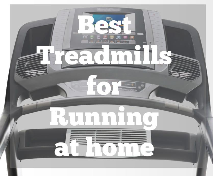 Best Treadmills For Home >> Best Treadmills For Running At Home