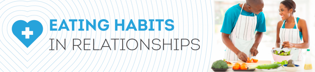 Eating Habits in Relationships Banner